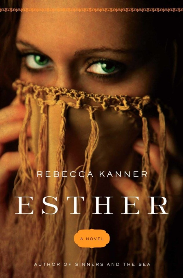 Rebecca Kanner Retells the Biblical Story of Esther in Her New ...
