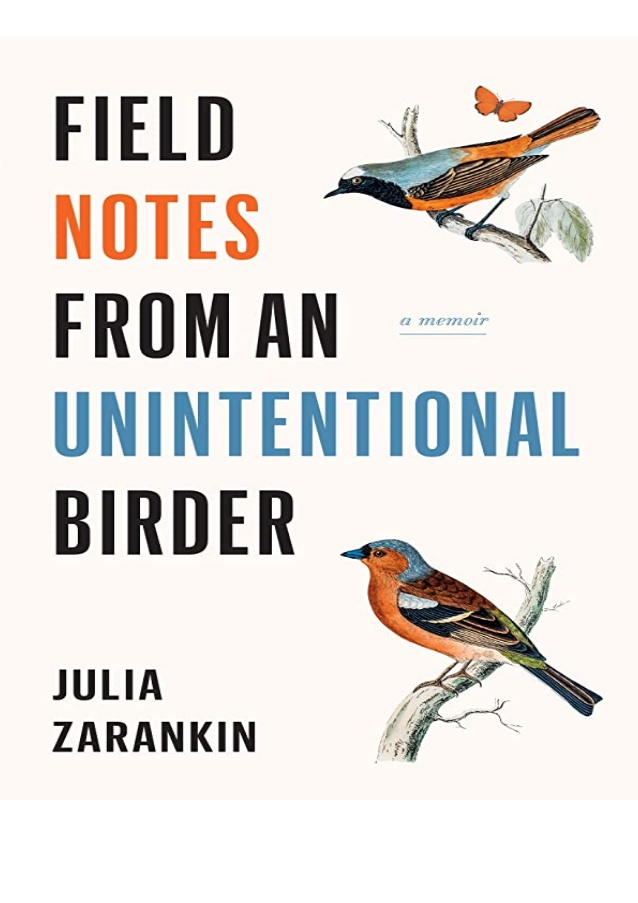 Cover: Field Notes From an Unintentional Birder