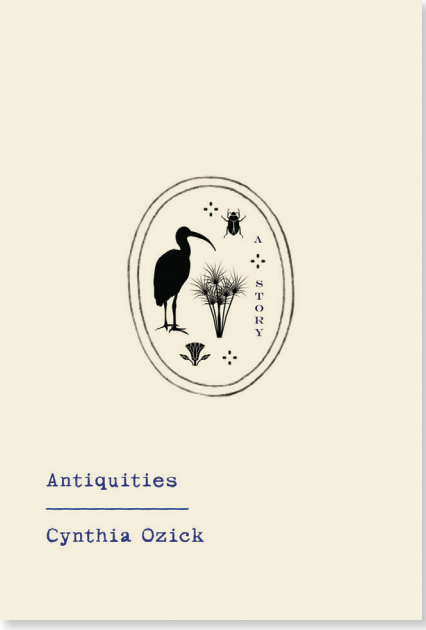 Cover Image: Antiquities by Cynthia Ozick